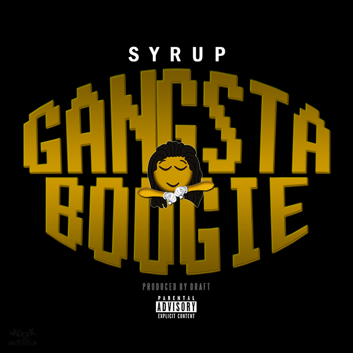 Free  Download: Syrup - Gangsta Boogie