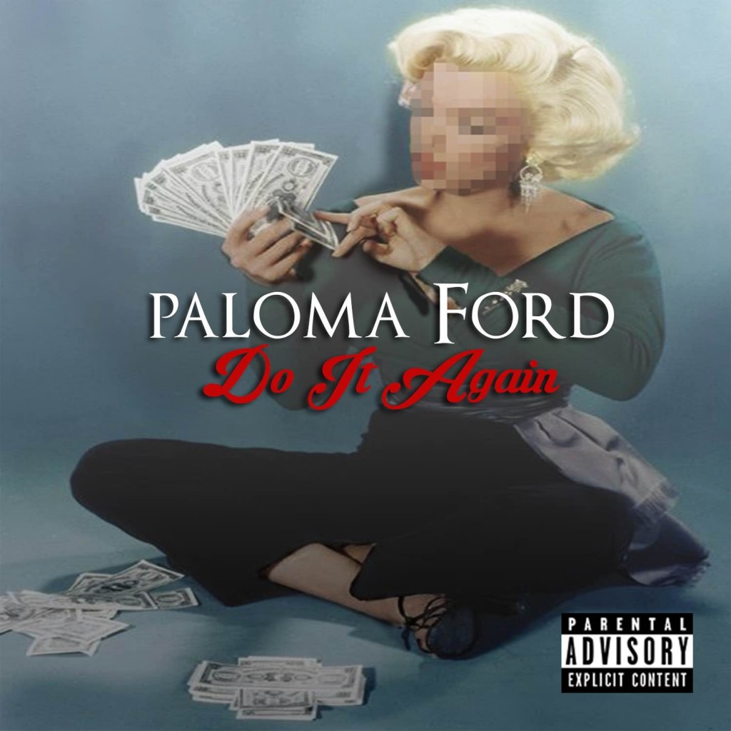 paloma-ford-do-it-again-new-song