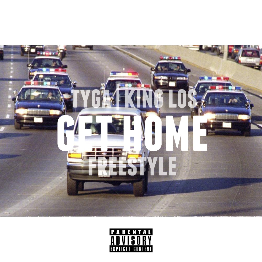 tyga-king-los-get-home-freestyle-new-song