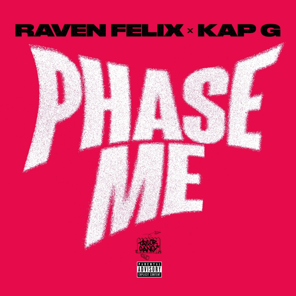 raven-felix-phase-me-feat-kap-g-new-song