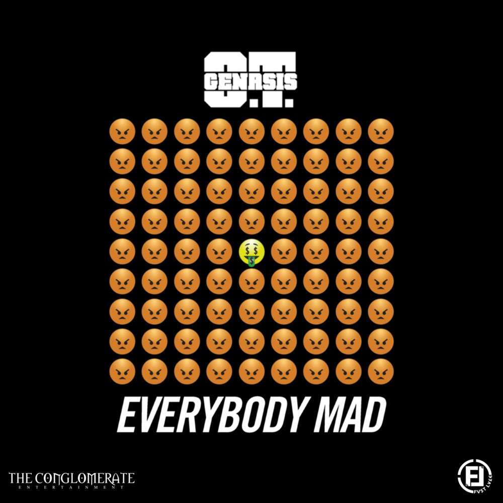 O.T. Genasis Everybody Mad Cover Art